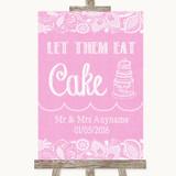 Pink Burlap & Lace Let Them Eat Cake Customised Wedding Sign