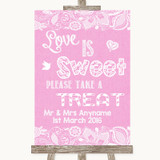 Pink Burlap & Lace Love Is Sweet Take A Treat Candy Buffet Wedding Sign