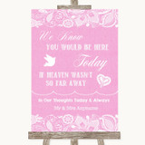 Pink Burlap & Lace Loved Ones In Heaven Customised Wedding Sign