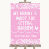 Pink Burlap & Lace Mummy Daddy Getting Married Customised Wedding Sign