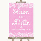 Pink Burlap & Lace Save The Date Customised Wedding Sign