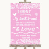 Pink Burlap & Lace Today I Marry My Best Friend Customised Wedding Sign