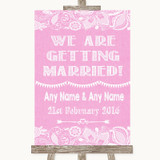 Pink Burlap & Lace We Are Getting Married Customised Wedding Sign