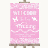 Pink Burlap & Lace Welcome To Our Wedding Customised Wedding Sign
