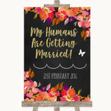 Pink Coral Orange & Purple My Humans Are Getting Married Wedding Sign