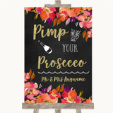 Pink Coral Orange & Purple Pimp Your Prosecco Customised Wedding Sign