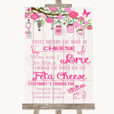 Pink Rustic Wood Cheesecake Cheese Song Customised Wedding Sign