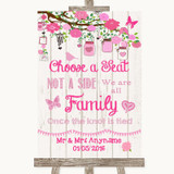 Pink Rustic Wood Choose A Seat We Are All Family Customised Wedding Sign