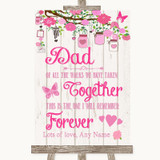 Pink Rustic Wood Dad Walk Down The Aisle Customised Wedding Sign