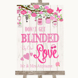 Pink Rustic Wood Don't Be Blinded Sunglasses Customised Wedding Sign