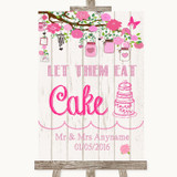 Pink Rustic Wood Let Them Eat Cake Customised Wedding Sign