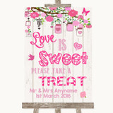 Pink Rustic Wood Love Is Sweet Take A Treat Candy Buffet Wedding Sign
