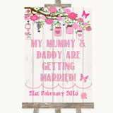 Pink Rustic Wood Mummy Daddy Getting Married Customised Wedding Sign