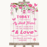 Pink Rustic Wood Today I Marry My Best Friend Customised Wedding Sign