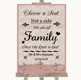 Pink Shabby Chic Choose A Seat We Are All Family Customised Wedding Sign