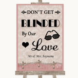 Pink Shabby Chic Don't Be Blinded Sunglasses Customised Wedding Sign