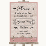 Pink Shabby Chic Don't Post Photos Online Social Media Customised Wedding Sign