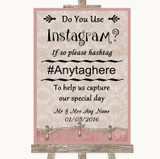 Pink Shabby Chic Instagram Photo Sharing Customised Wedding Sign