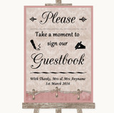 Pink Shabby Chic Take A Moment To Sign Our Guest Book Customised Wedding Sign