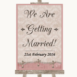 Pink Shabby Chic We Are Getting Married Customised Wedding Sign