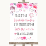 Pink Watercolour Floral Light Up The Sky Rule The World Wedding Sign