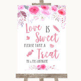 Pink Watercolour Floral Love Is Sweet Take A Treat Candy Buffet Wedding Sign