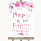 Pink Watercolour Floral Pimp Your Prosecco Customised Wedding Sign