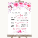 Pink Watercolour Floral When I Tell You I Love You Customised Wedding Sign