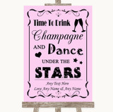 Pink Drink Champagne Dance Stars Customised Wedding Sign