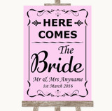 Pink Here Comes Bride Aisle Sign Customised Wedding Sign