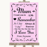 Pink I Love You Message For Mum Customised Wedding Sign