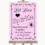 Pink Let Love Sparkle Sparkler Send Off Customised Wedding Sign