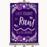 Purple & Silver Last Chance To Run Customised Wedding Sign