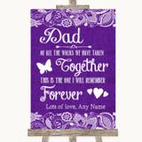 Purple Burlap & Lace Dad Walk Down The Aisle Customised Wedding Sign