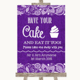 Purple Burlap & Lace Have Your Cake & Eat It Too Customised Wedding Sign