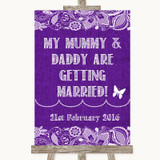 Purple Burlap & Lace Mummy Daddy Getting Married Customised Wedding Sign