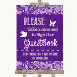 Purple Burlap & Lace Take A Moment To Sign Our Guest Book Wedding Sign
