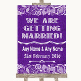 Purple Burlap & Lace We Are Getting Married Customised Wedding Sign