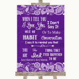 Purple Burlap & Lace When I Tell You I Love You Customised Wedding Sign