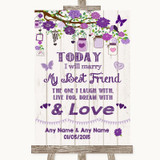 Purple Rustic Wood Today I Marry My Best Friend Customised Wedding Sign