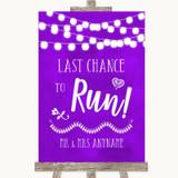 Purple Watercolour Lights Last Chance To Run Customised Wedding Sign