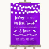 Purple Watercolour Lights Today I Marry My Best Friend Customised Wedding Sign