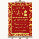 Red & Gold Have Your Cake & Eat It Too Customised Wedding Sign