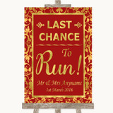 Red & Gold Last Chance To Run Customised Wedding Sign