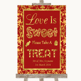 Red & Gold Love Is Sweet Take A Treat Candy Buffet Customised Wedding Sign