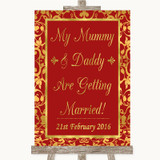 Red & Gold Mummy Daddy Getting Married Customised Wedding Sign