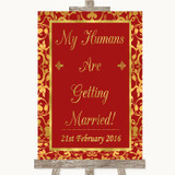 Red & Gold My Humans Are Getting Married Customised Wedding Sign