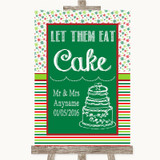 Red & Green Winter Let Them Eat Cake Customised Wedding Sign