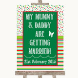 Red & Green Winter Mummy Daddy Getting Married Customised Wedding Sign