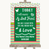 Red & Green Winter Today I Marry My Best Friend Customised Wedding Sign